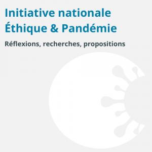 Initiative Ethique & Pandémie
